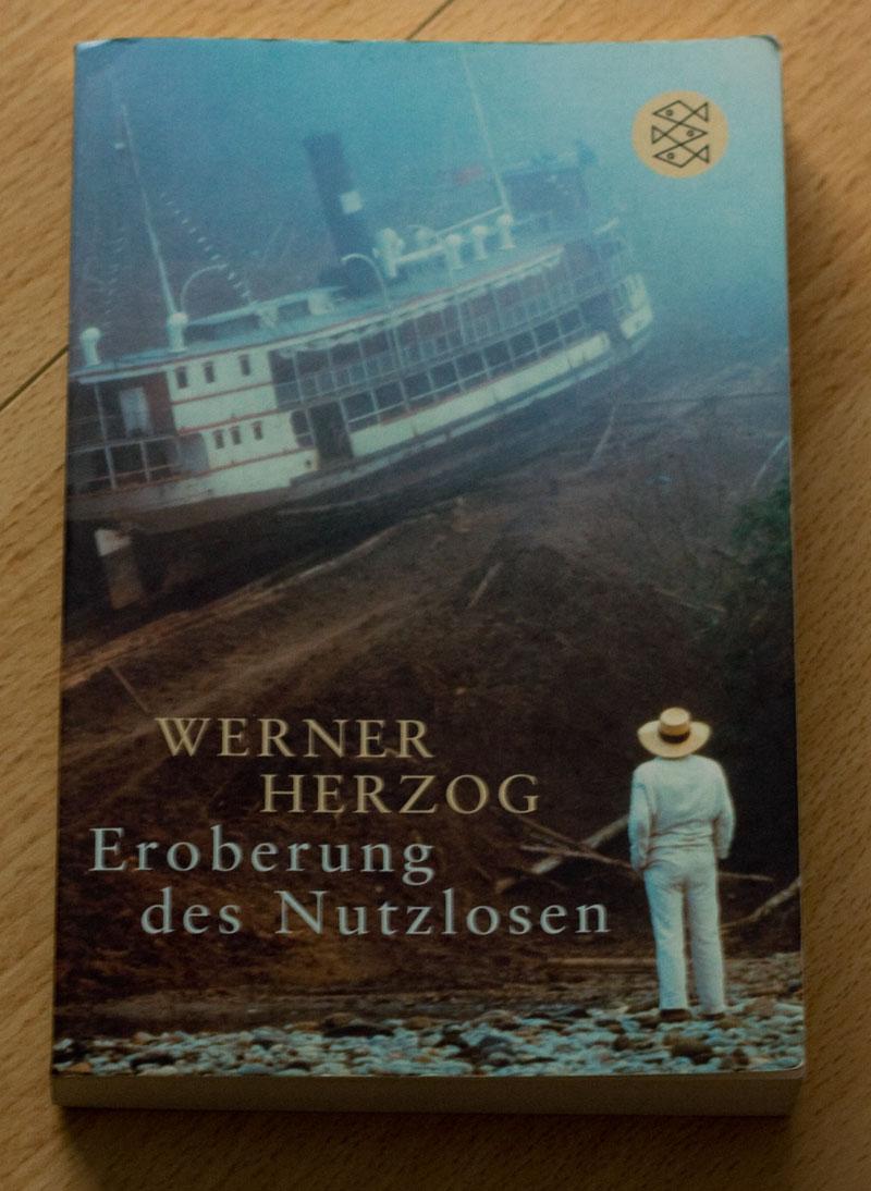 Eroberung des Nutzlosen – Werner Herzog