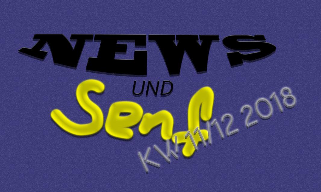 News und Senf KW 11/12 2018