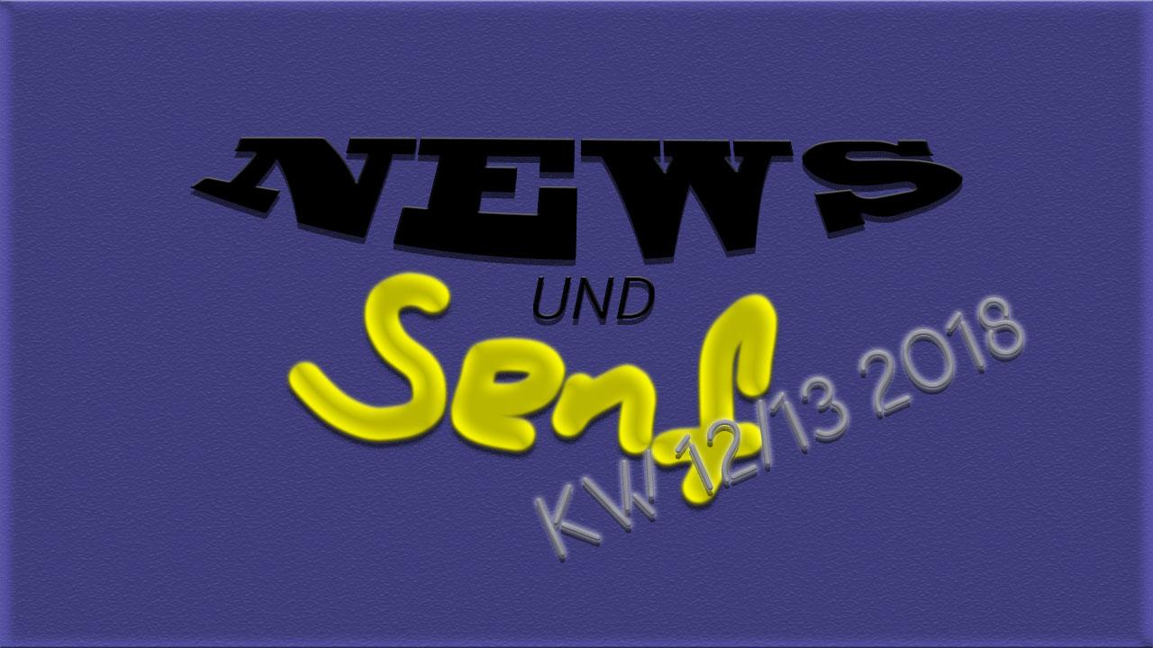 News und Senf KW 12/13 2018